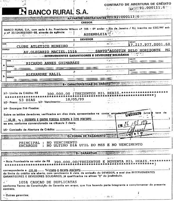 Um dos contratos apresentados por Palhares no valor de 300 mil reais. A nota teria sido emitida e quitada na mesma data (26/03/99). Nélio Brant, seria um dos avalistas